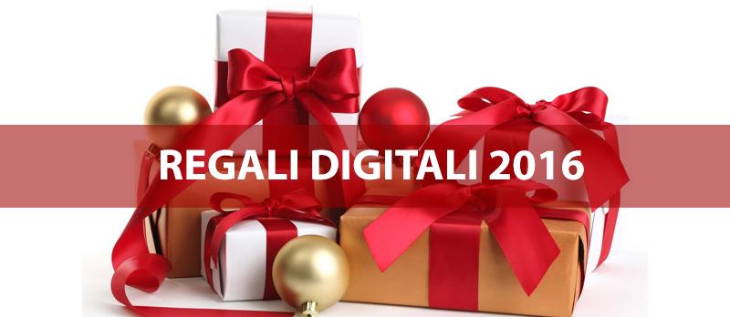 Regali digitali 2016